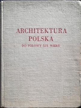 Architektura polska do połowy XIX wieku /20804/