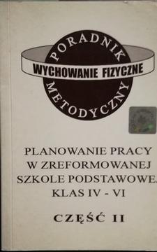 Planowanie pracy w zreformowanej szkole podstawowej klas IV-VI cz. II /111216/