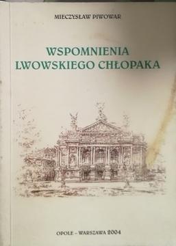 Wspomnienia lwowskiego chłopaka /20894/