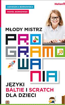 Młody mistrz programowania Języki Baltie i Scratch dla dzieci /111234/