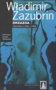 Drzazga Opowieść o Niej i o Niej /111246/
