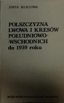 Polszczyzna Lwowa i Kresów południowo - wschodnich do 1939 roku /20919/