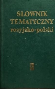 Słownik tematyczny rosyjsko-polski /111437/