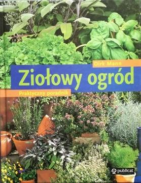 Ziołowy ogród Praktyczny poradnik /111512/