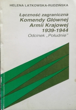 Łączność zagraniczna Komendy Głównej Armii Krajowej 1939-1944 /30206/