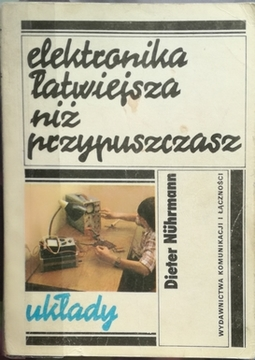 Elektronika łatwiejsza niż przypuszczasz Układy /30261/