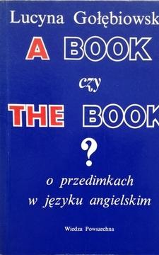 A Book czy The Book? o przedimkach w języku angielskim /111654/
