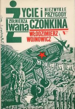 Życie i niezwykłe przygody żołnierza Iwana Czonkina /30382/