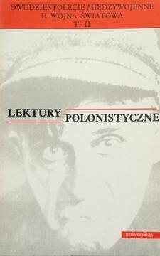 Lektury polonistyczna Dwudziestolecie międzywojenne, II Wojna Światowa t.2 /30762/