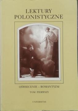 Lektury polonistyczna Oświecenie - Romantyzm t.1 /30763/