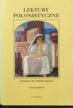Lektury polonistyczna Literatura współczesna t.1 /30764/