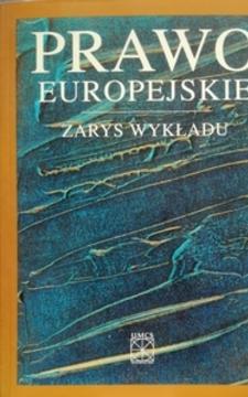 Prawo europejskie Zarys wykładu /111889/