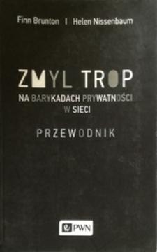 Zmyl trop Na barykadach prywatności w sieci Przewodnik /111996/