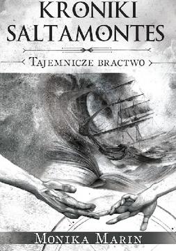 Kroniki Saltamontes Tom 2 Tajemnicze bractwo /112239/