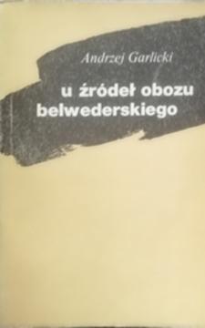 U źródeł obozu belwederskiego /31929/