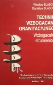 Technika wzbogacania grawitacyjnego /32040/