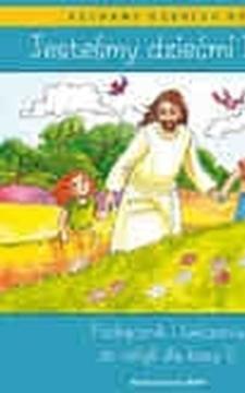 Jesteśmy dziećmi Boga podr. + ćw. dla klasy 0 /112615/
