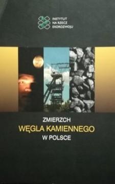 Zmierzch węgla kamiennego w Polsce /32260/
