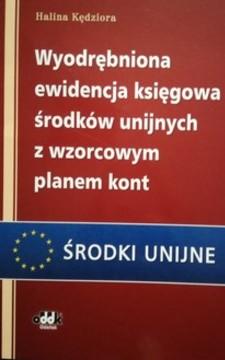 Wyodrębniona ewidencja księgowa środków unijnych z wzorcowym planem kont /32251/