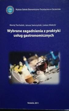 Wybrane zagadnienia z praktyki usług gastronomicznych /32245/