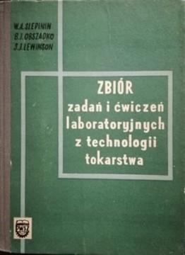 Zbiór zadan i ćwiczeń laboratoryjnych z technologii tokarstwa /32327/