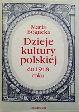 Dzieje kultury polskiej do 1918 roku /32468/