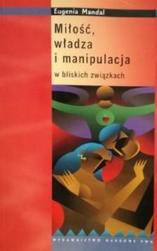 Miłość, władza i manipulacja w bliskich związkach /32539/