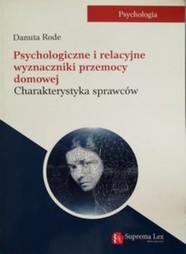 Psychologiczne i relacyjne wyznaczniki przemocy domowej /32540/
