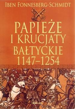Papieże i krucjaty bałtyckie 1147-1254 /32557/