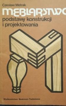 Meblarstwo Podstawy konstrukcji i projektowania /32624/