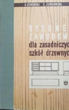 Rysunek zawodowy dla zasadniczych szkół drzewnych /32625/