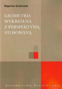 Geometria wykreślna z perspektywą stosowaną /112939/