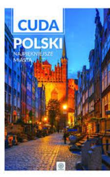 Cuda Polski Najpiękniejsze miasta /112940/
