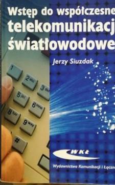 Wstęp do współczesnej telekomunikacji światłowodowej /113108/