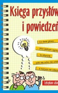 Księga przysłów i powiedzeń /113147/