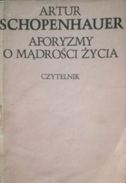 Aforyzmy o mądrości życia /113252/