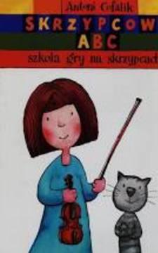 Skrzypcowe ABC szkoła gry na skrzypcach /113435/