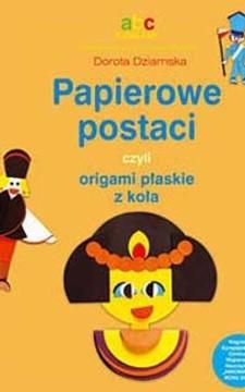 Papierowe postaci czyli origami płaskie z koła /113534/