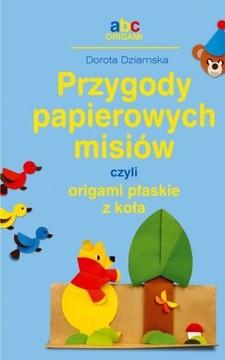 Przygody papierowych misiów czyli origami płaskie z koła /113536/