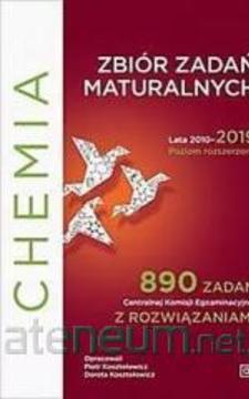 Zbiór zadań maturalnych z chemi Lata 2010-2019 rozszerzony /34035/