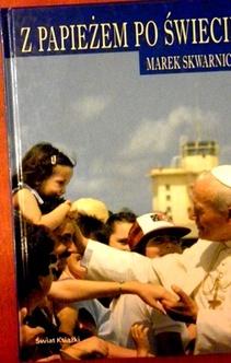 Z Papieżem po śœwiecie