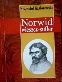 Norwid wieszcz - sufler