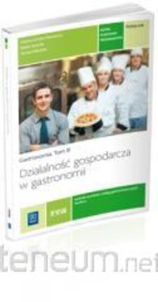 Gastronomia Tom III Działalność gospodarcza w gastronomii  /34088/