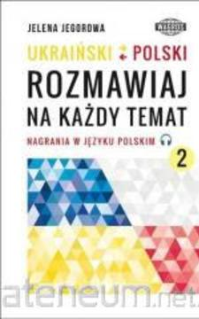 Ukraiński- Polski Rozmawiaj na każdy temat 2 /113776/