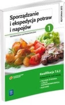 Sporządzanie i ekspedycja potraw i napojów 2 Technologia gastronomiczna /33074/