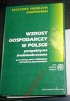 Wzrost gospodarczy w Polsce. Perspektywa średniookresowa.