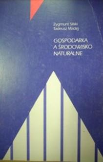 Gospodarka a środowisko naturalne