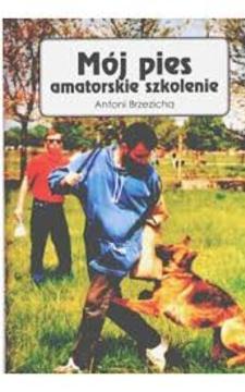 Mój pies amatorskie szkolenie /113869/