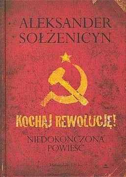 Kochaj rewolucję niedokończona powieść /114180/