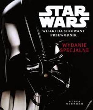 Star Wars Wielki ilustrowany przewodnik (wydanie specjalne) /114360/